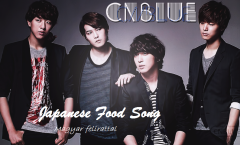 CNBLUE - Japanese Food song
